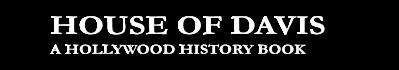 HOUSE OF DAVIS | THE BOOK